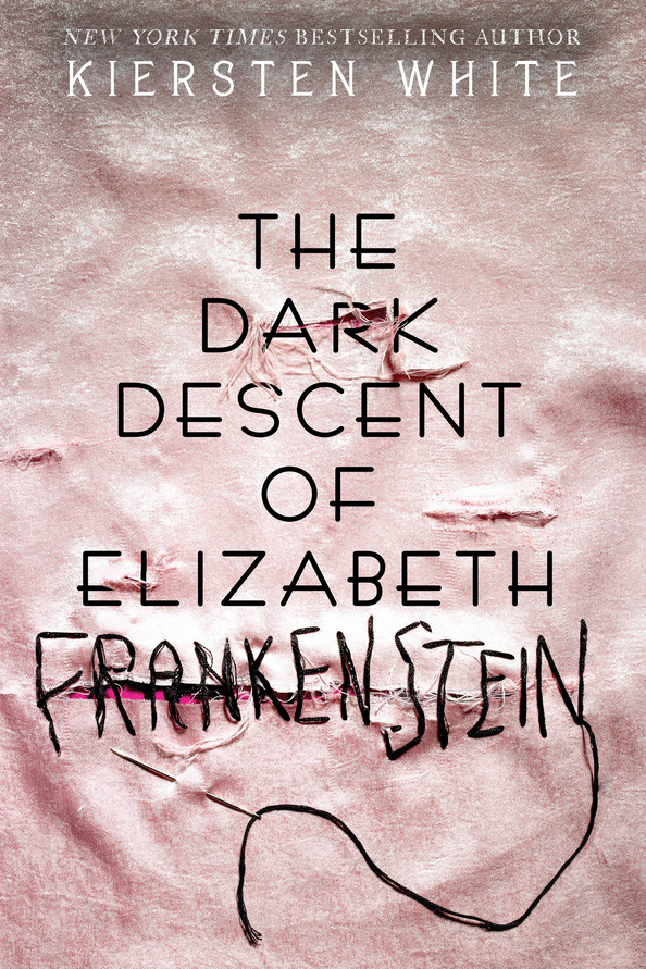 The Dark Descent of Elizabeth Frankenstein Book Cover