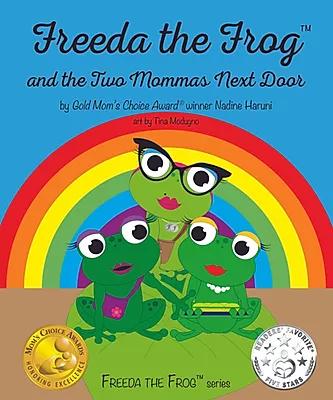FREEDA THE FROG AND THE TWO MOMMAS NEXT DOOR Book Cover