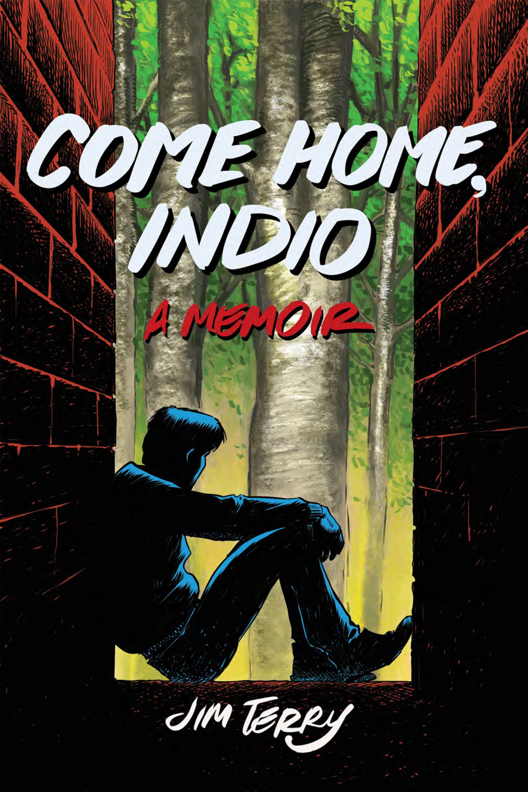 Come Home, Indio: A Memoir Book Cover